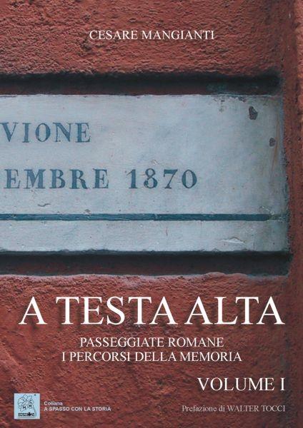 A testa alta - Vol. I - copertina (ISBN 887354018X)