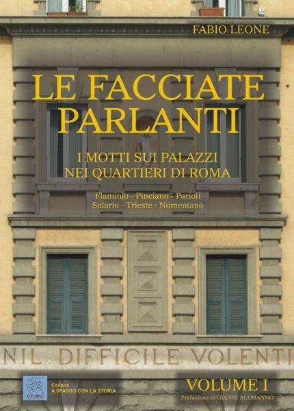 Le facciate parlanti - Volume I - copertina (ISBN 9788873540403)