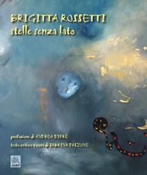 Brigitta Rossetti - stelle senza lato - copertina (ISBN 9788873540298)