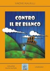 Contro il Re Bianco - copertina (ISBN 8873540147)