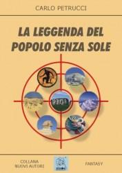 La leggenda del popolo senza sole - copertina (ISBN 8873540120)