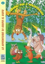 Gli animali non si abbandonano - copertina (ISBP 9788873540311) | Serie: Le avventure di Grifo il Gufo - volume 4
