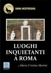 Luoghi inquietanti a Roma - copertina (ISBN 9788873540694)