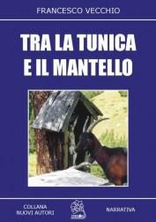 Tra la tunica e il mantello - copertina (ISBN 8873540015)