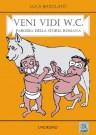 Veni Vidi W.C. - copertina (ISBN 9788873540250)