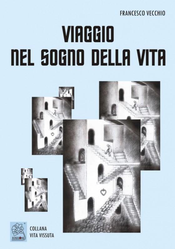 Viaggio nel sogno della vita - copertina (ISBN 9788873540472)